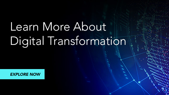 Learn more about digital transformation