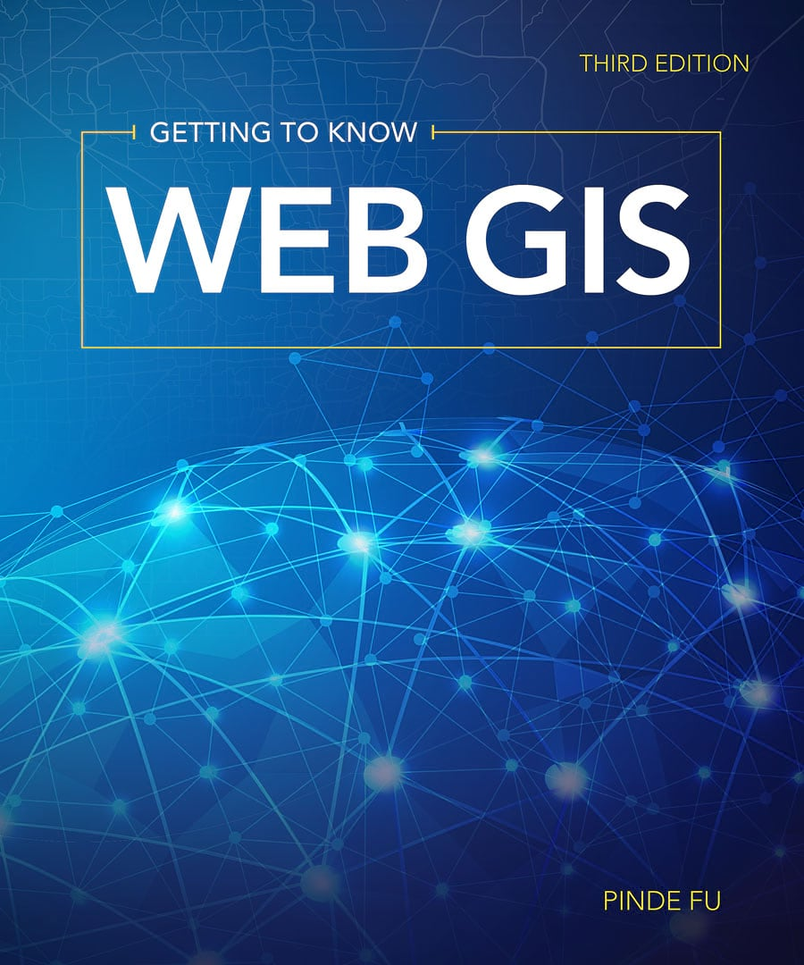 Get to Know Web GIS Even Better