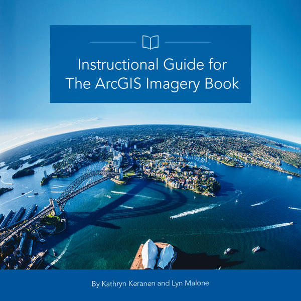 Instructional Guide for The ArcGIS Imagery Book will be published by Esri this month.