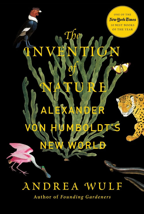 Wulf's book, The Invention of Nature: Alexander Von Humboldt's New World, is an often gripping read, especially when Humboldt and his fellow explorers worked to avoid the crocodiles and hungry mosquitoes as they traveled down the Orinoco river in South America.