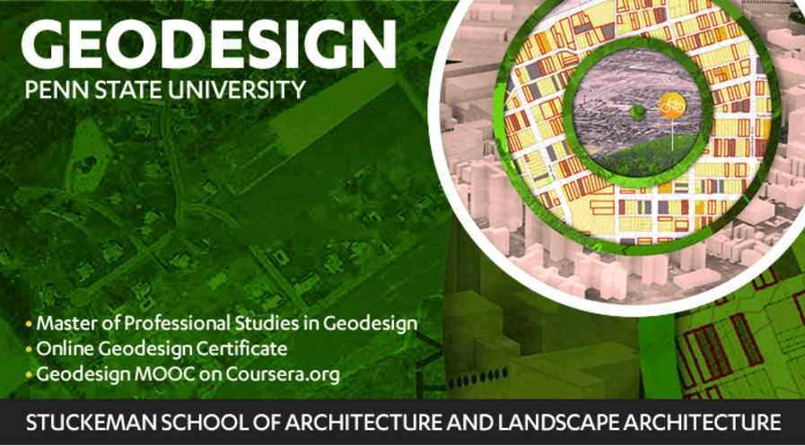 Penn State's online geodesign graduate programs are housed in the Stuckeman School of Architecture and Landscape Architecture. The programs are offered in collaboration with the university's Geography Department's Master of Geographic Information Systems program.