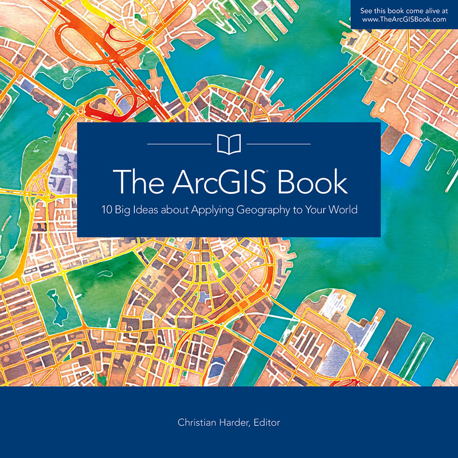 The ArcGIS Book immerses you in web GIS and helps you put what you learn into action.