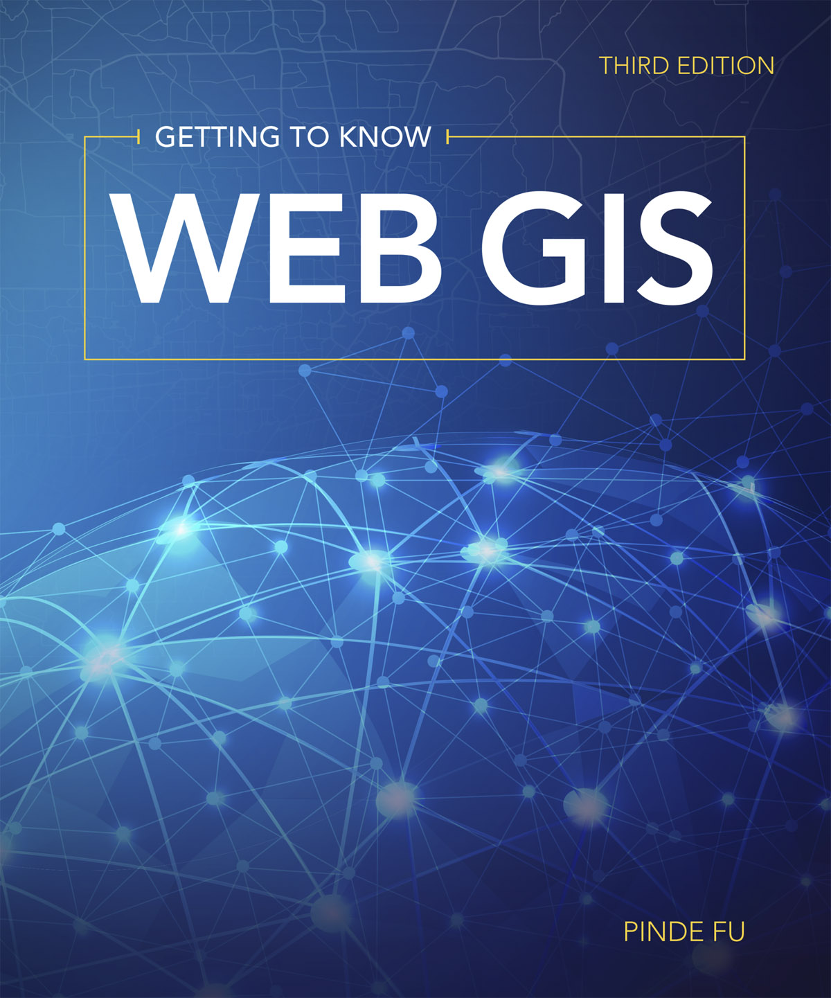 Esri announces the publication of Getting to Know Web GIS, third edition.
