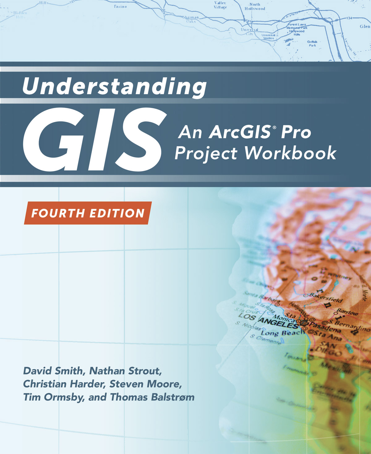 Understanding GIS, Fourth Edition, guides readers through the project workflow.