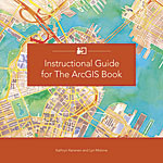 Book cover of Instructional Guide for The ArcGIS Book by Kathryn Keranen and Lyn Malone