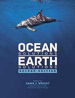 Book cover of Ocean Solutions, Earth Solutions, Second Edition edited by Dawn J. Wright