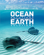 Book cover of Ocean Solutions, Earth Solutions edited by Dawn J. Wright