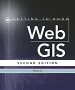 Book cover of Getting to Know Web GIS, Second Edition by Pinde Fu