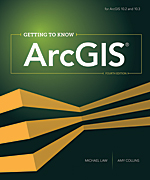 Book cover of Getting to Know ArcGIS by Michael Law and Amy Collins