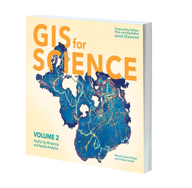 Cover of GIS for Science, Volume 2: Applying Mapping and Spatial Analytics