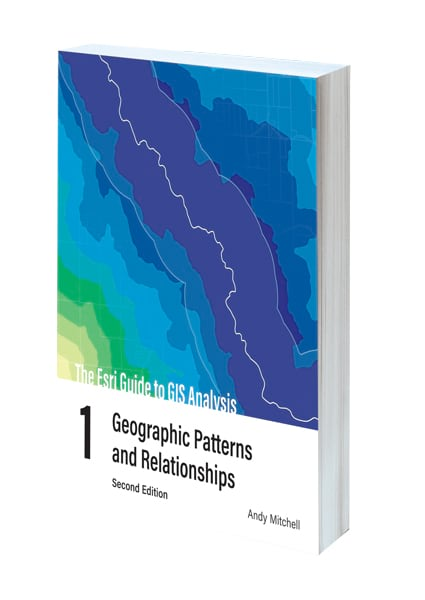 Cover of the second edition of The Esri Guide to GIS Analysis, Volume 1: Geographic Patterns and Relationships