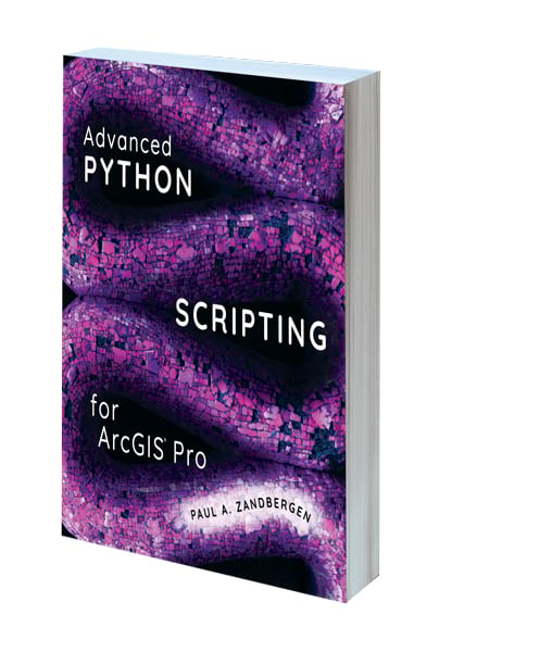 Cover of Advanced Python Scripting for ArcGIS Pro