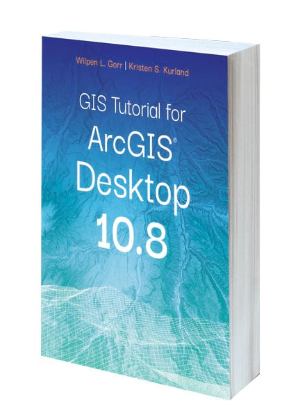 Cover of GIS Tutorial for ArcGIS Desktop 10.8