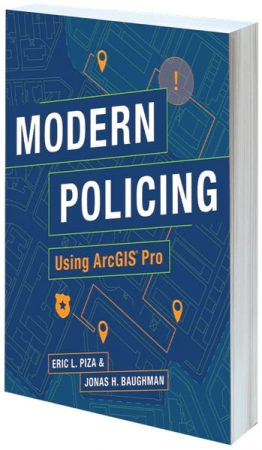 Cover of Modern Policing Using ArcGIS Pro
