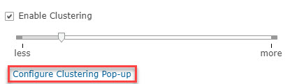 """Slider showing desired level of clustering and a red box demarcating the """"Configure Clustering Pop-up"""" option."""