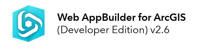 Web AppBuilder for ArcGIS v2.6 Developer Edition Now Available!