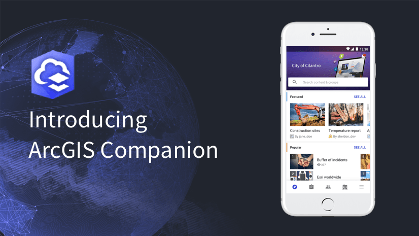 Top 10 things you should try in the new ArcGIS Companion mobile app
