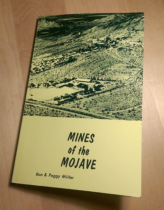 """Mines of the Mojave"" by Ron and Peggy Miller"
