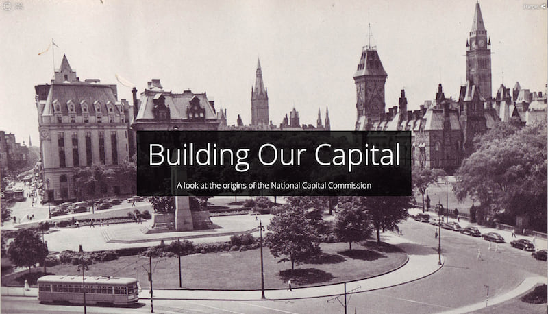 """Building Our Capital"" opens with a black and white image of Ottawa from years past"