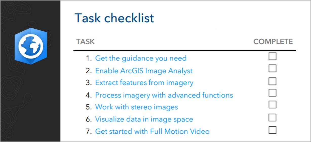 Task Checklist for getting started with ArcGIS Image Analyst
