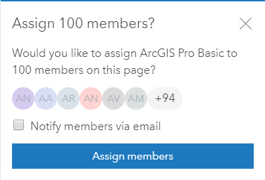 Confirmation message to assign 100 members a license.