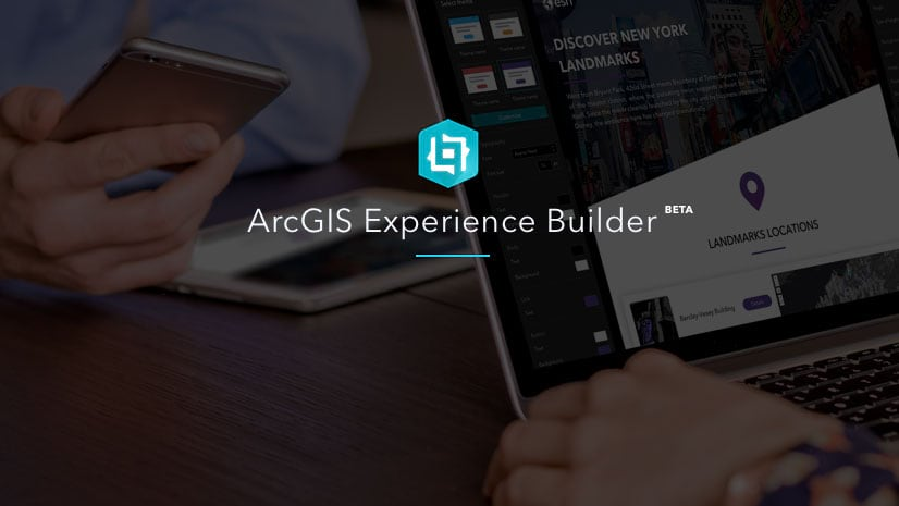 ArcGIS Experience Builder Beta Is Available Now