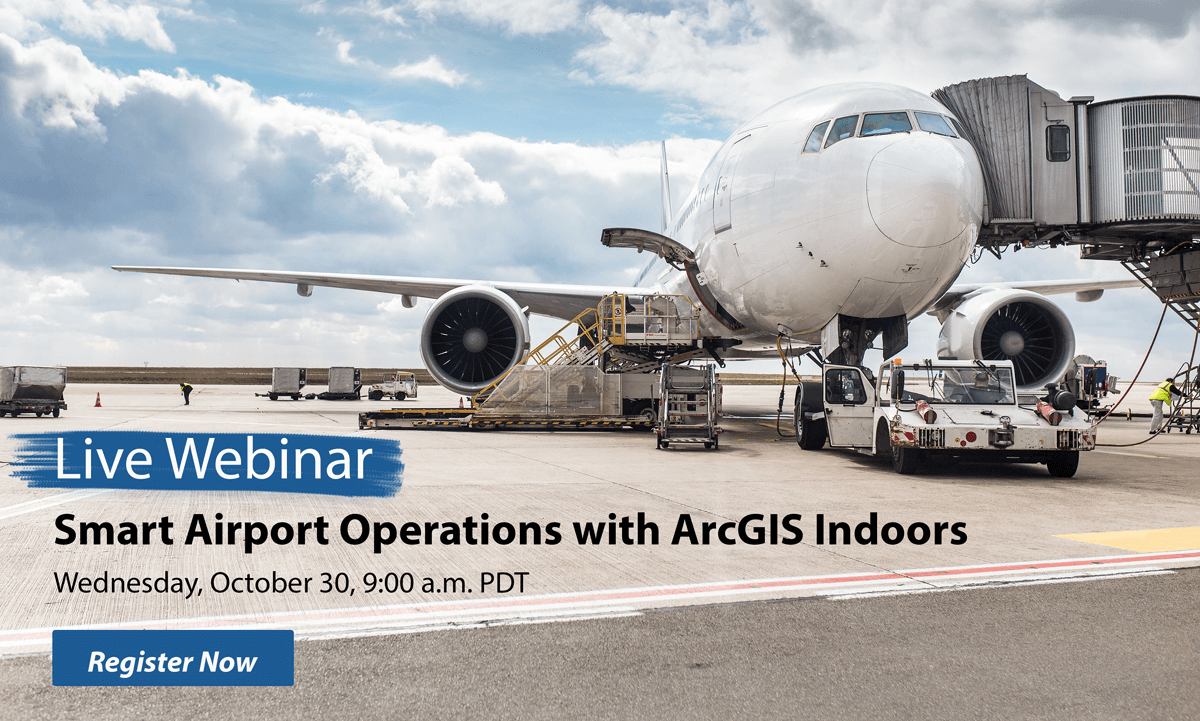 why you need arcgis indoors join our live webinar on smart airport operations