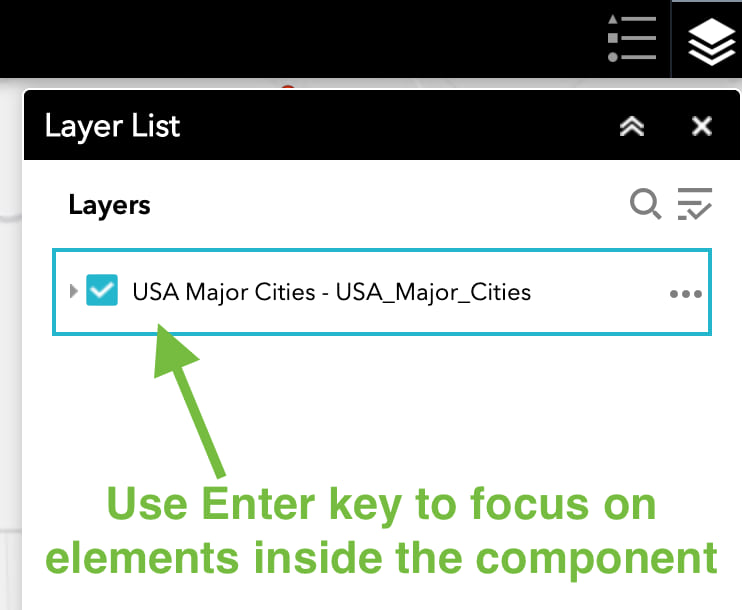 Layer List widget with a labeled arrow pointing to one of its elements, indicating that you can use the Enter key to move focus inside a component
