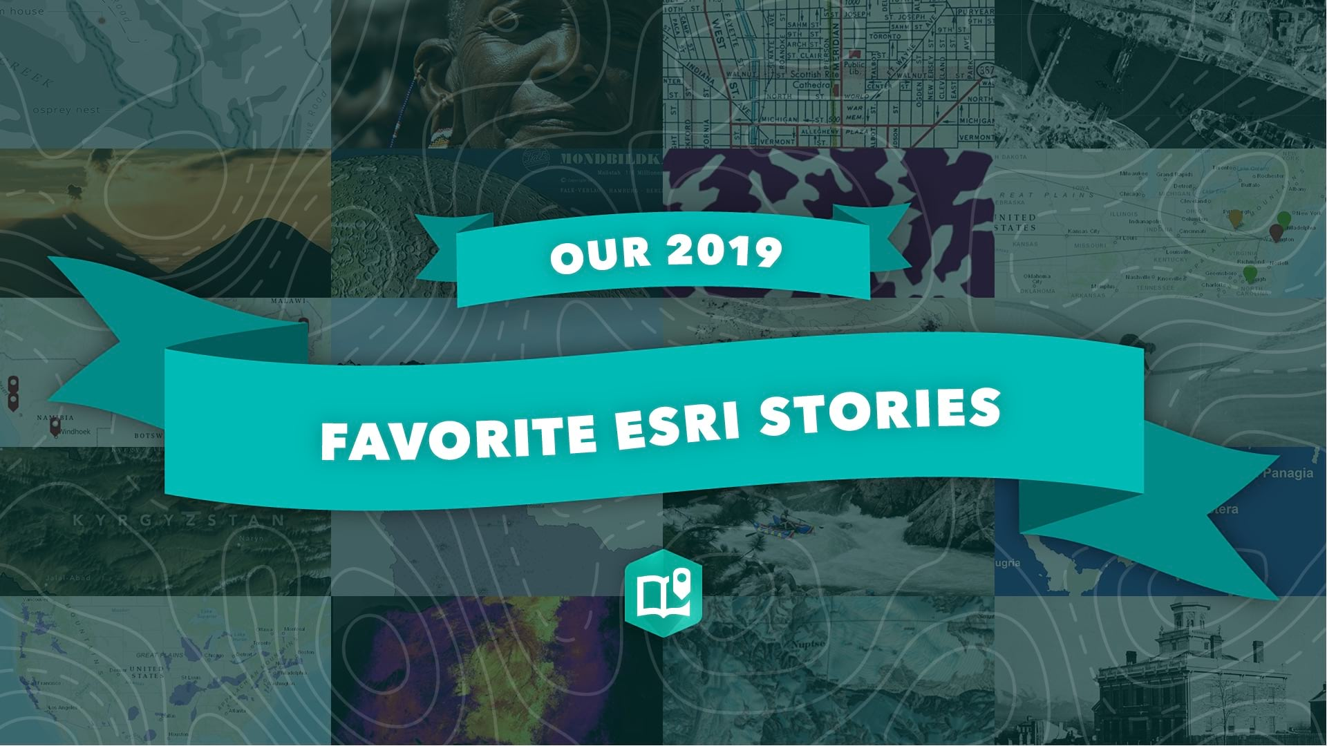 A graphical image to promote the 2019 Esri stories collection