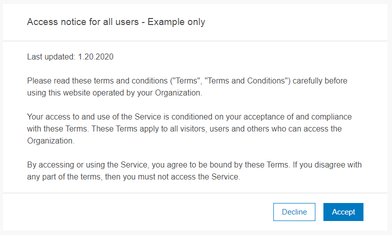 Sample access notice with terms and conditions you must accept or decline