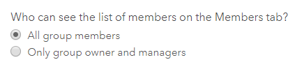 Option in the Organization Settings for whether all group members or only group owners and managers can see group members