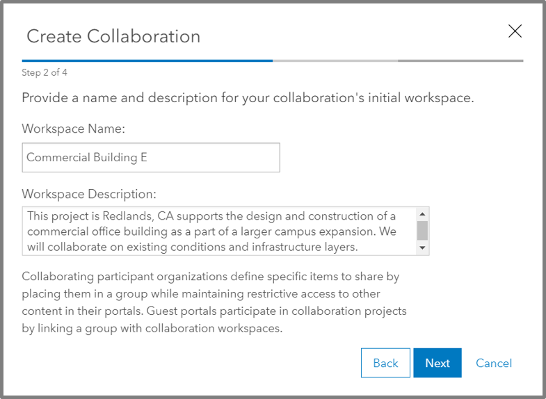 You collaboration can have many workspaces, so give it an intuitive name.