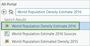 World Population Density Estimate 2016 imagery layer in the Catalog pane