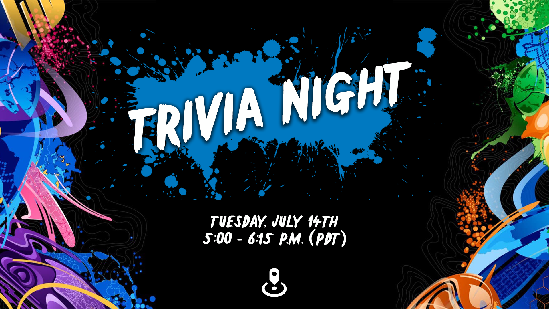 Trivia Night on Tuesday, July 14th from 5:00-6:00 PM (PDT). Text is over a blue paint splash with the ArcGIS Business Analyst logo at the base.