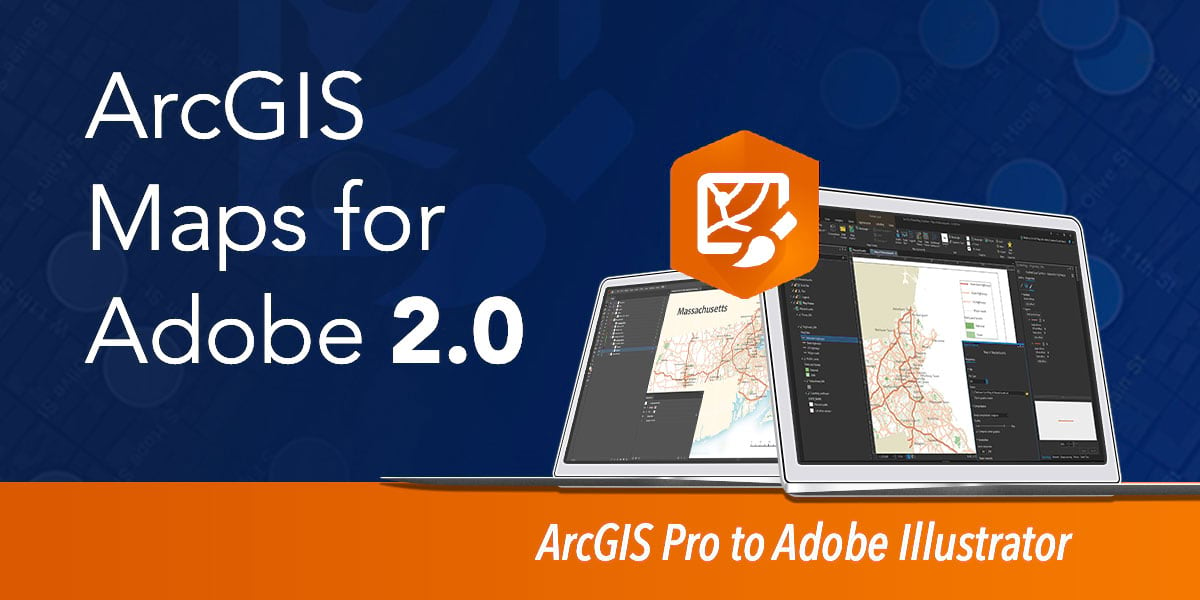 Maps for Adobe and ArcGIS Pro