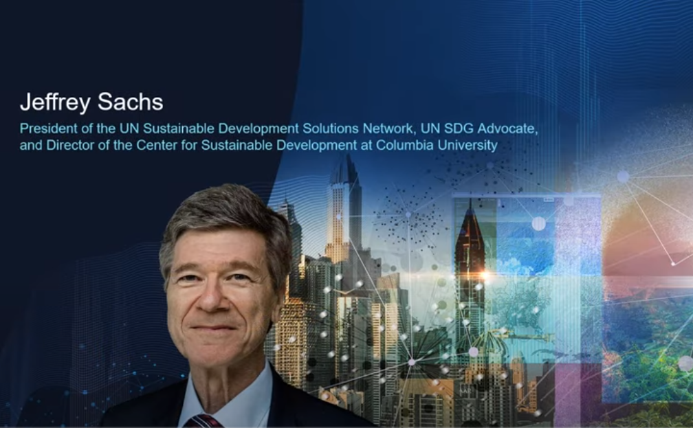 Jeffrey Sachs, President, Sustainable Development Solutions Network