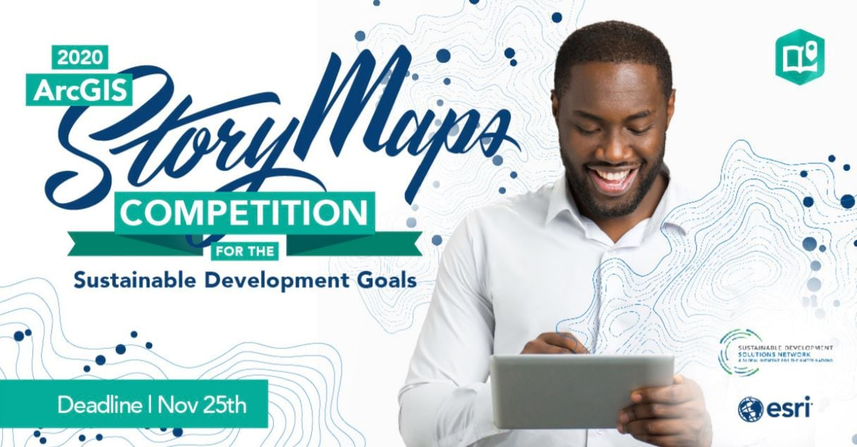 2020 ArcGIS StoryMaps Competition for the Sustainable Development Goals