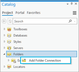 Add folder connection from the Catalog pane
