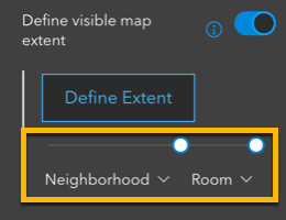 Define visible extent settings, highlighting with visibility range slider.