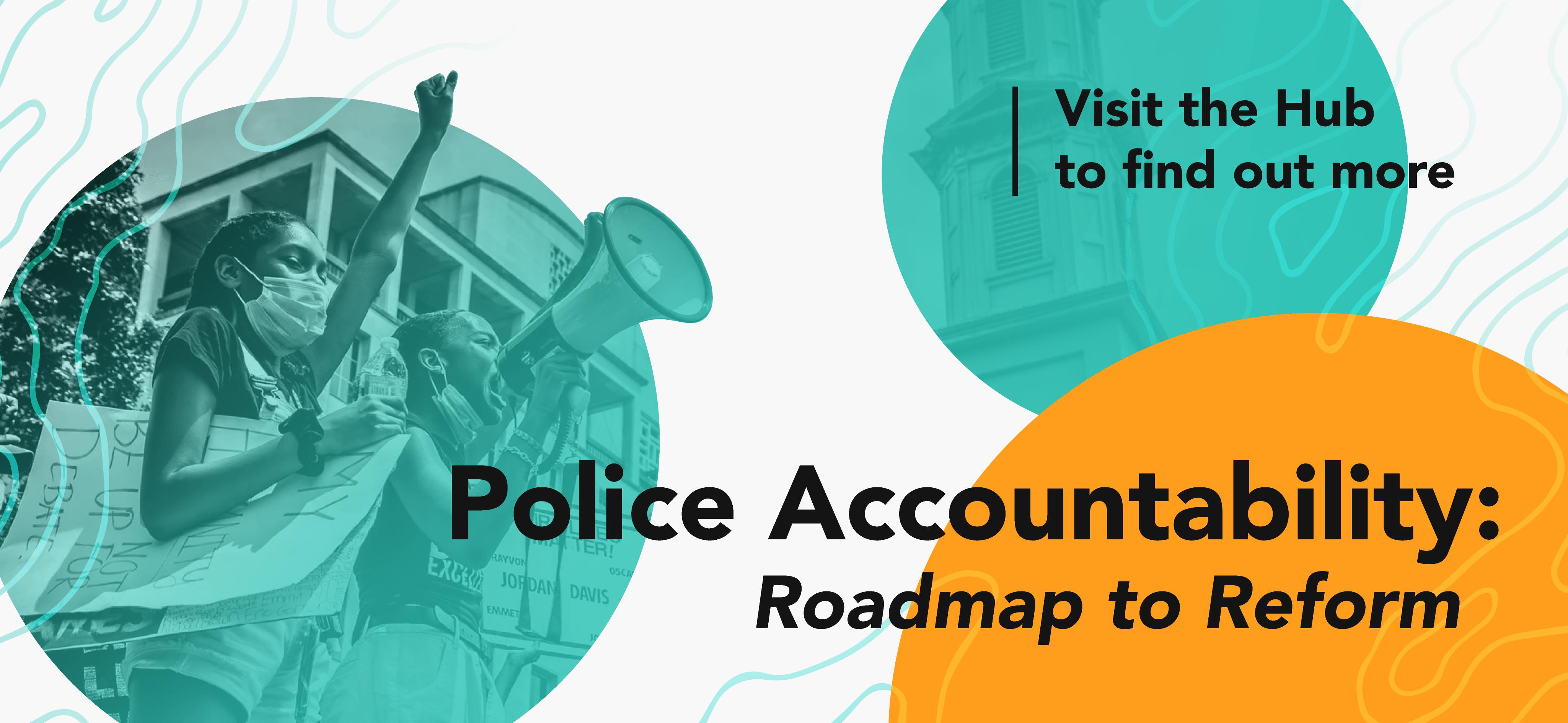 Police Accountability - Roadmap to Reform
