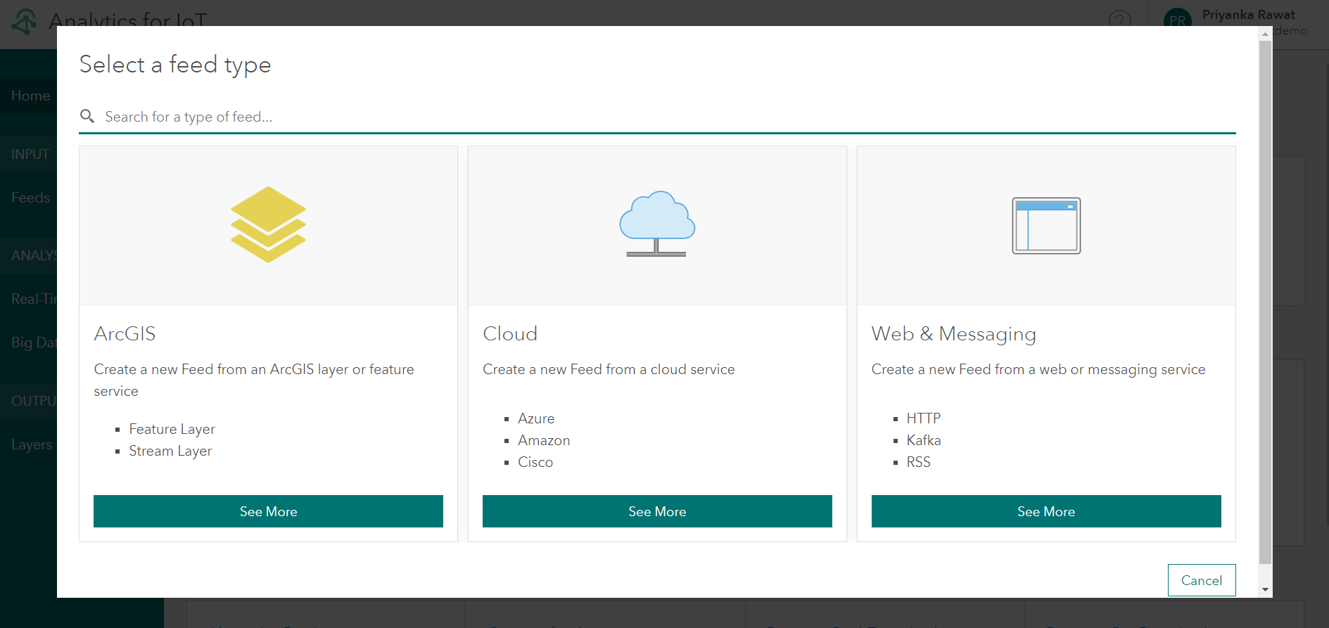 In the feed configuration wizard, you can choose to bring in data from three distinct categories: ArcGIS layers, cloud service providers, and message brokers.