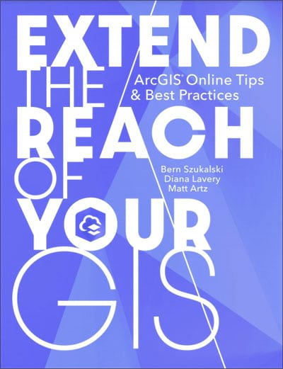 Extend the Reach of Your GIS