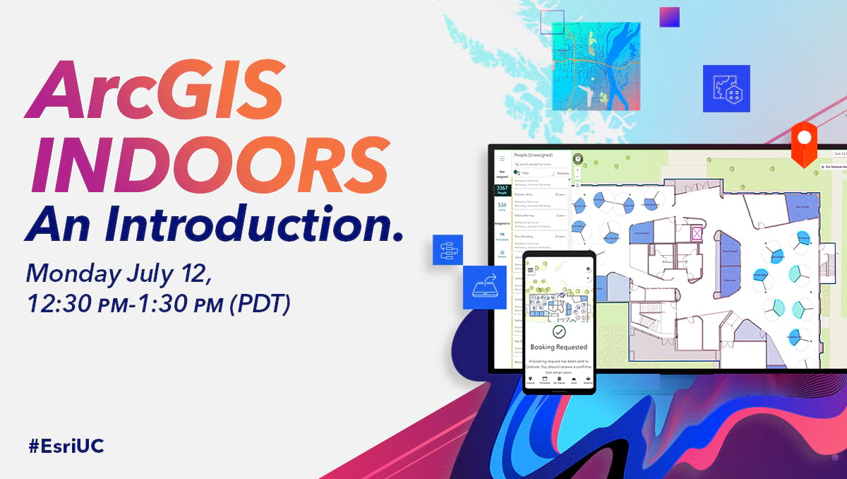 ArcGIS Indoors - an introduction at Esri User Conference 2021