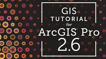 Red and orange spotted graphic behind text that reads, 'GIS Tutorial for ArcGIS Pro 2.6'