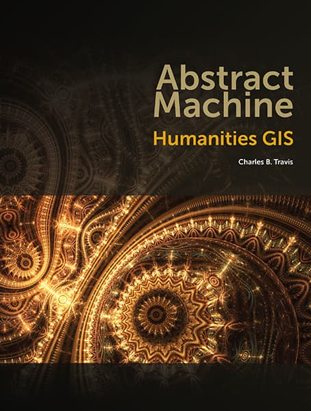 Abstract Machine: Humanities GIS Cover