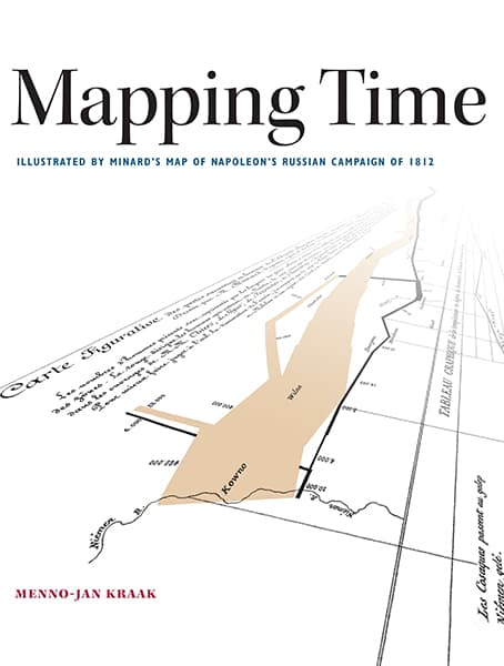 Mapping Time: Illustrated by Minard's Map of Napoleon's Russian Campaign of 1812 Cover