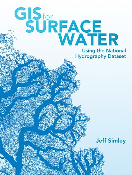GIS for Surface Water: Using the National Hydrography Dataset Cover