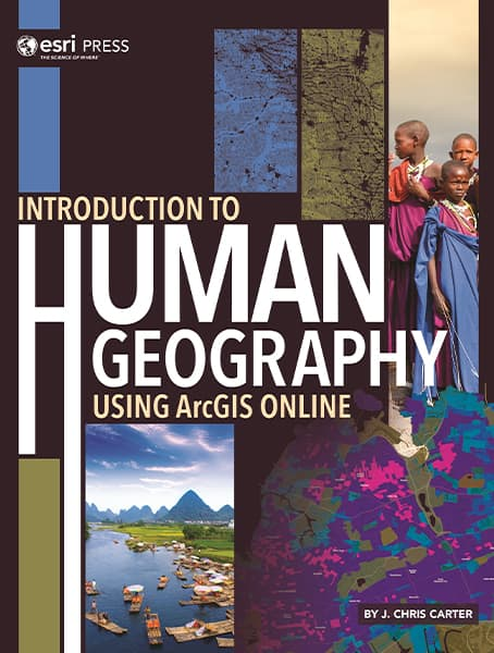 Introduction to Human Geography Using ArcGIS Online Cover