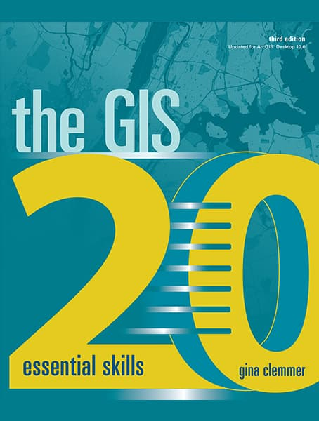 The GIS 20: Essential Skills, third edition Cover