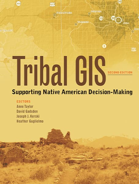 Tribal GIS: Supporting Native America Decision-Making Cover